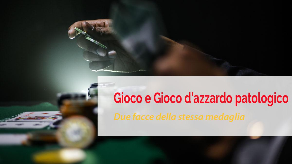 gioco d'azzardo e gioco patologico
