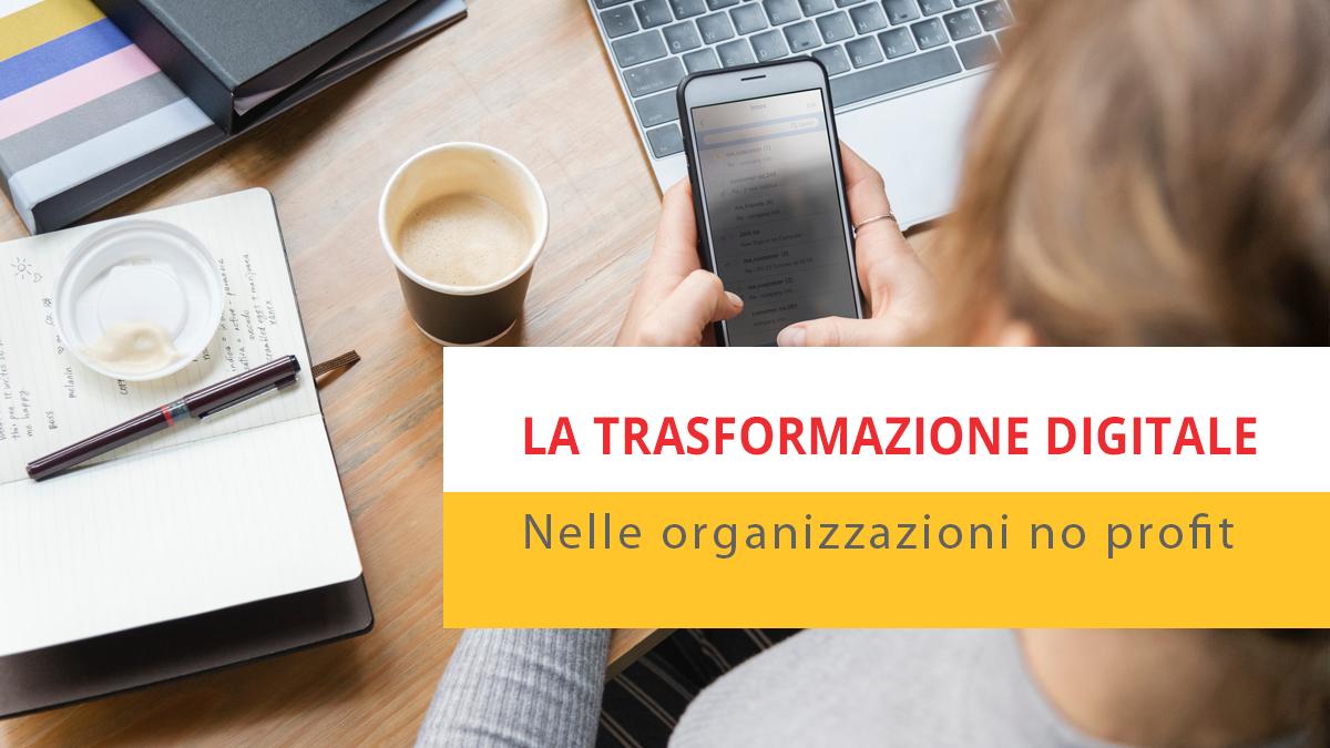 trasformazione digitale nelle no profit